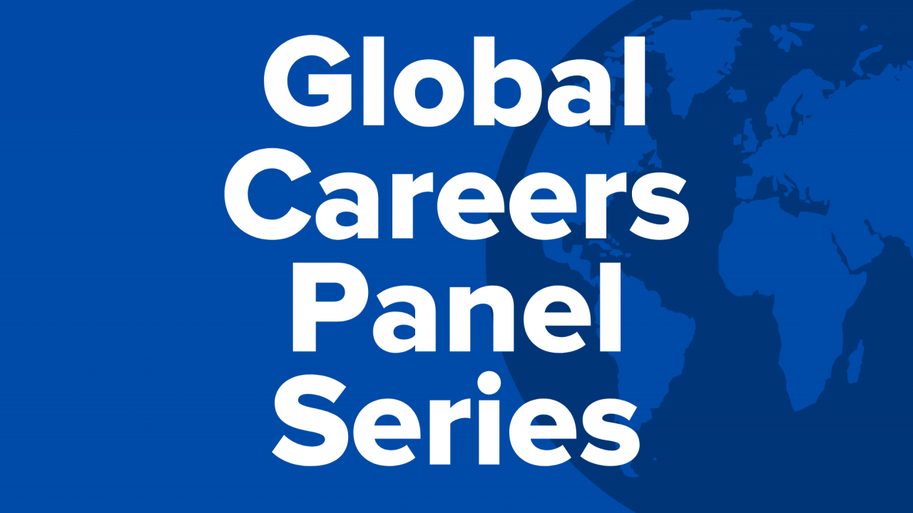 Global Careers Panel Series. White text on a blue background.